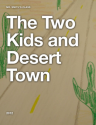 iTunes - Books - The Two Kids and Desert Town by Mr. Smith's 5th Grade Class