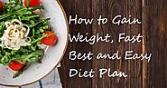 How to Gain Weight Fast | Best and Easy Diet Plan - Go Health Science