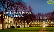 Best Boarding Schools in Chennai