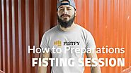 How to Prepare for Fisting - Before the Anal fisting session - Fistfy.com