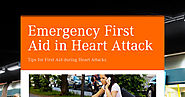 Emergency First Aid in Heart Attack