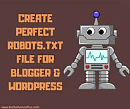 Create Perfect Robots.txt File for Blogger & WordPress | Techadvancefree