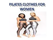 Realistic Pilates Clothes to Motivate You | KDW Apparel