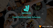 How To Develop your Own Deliveroo Food Delivery App Solution?-WLF