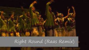 RIGHT ROUND (RAAS REMIX!) - YouTube