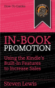 In-Book Promotion: Using the Kindle's Built-In Features to Increase Sales
