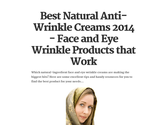 Best Natural Anti-Wrinkle Creams 2014 - Face and Eye Wrinkle Products that Work