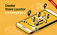 Top 1 Magento 2 Dealer Store Locator Pro 2019
