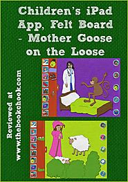 Children's iPad App, Felt Board - Mother Goose on the Loose