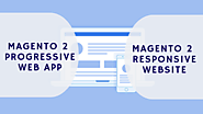 Magento 2 Progressive Web App vs. Magento 2 Responsive Website — Steemit