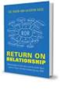 Return on Relationship™