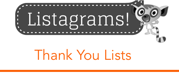 Headline for Listagram from Listly #15 - Thank You Lists