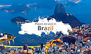 Top places to visit in Brazil - Kunal Bansal Chandigarh