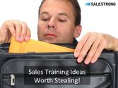 Sales Training Ideas Worth Stealing! -