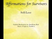 Increasing Self-Love - Affirmations by Cassendre Amethyste Rah Xavier