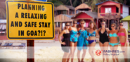 Planning a relaxing and safe stay in Goa ? - Fabhres Blog