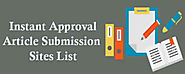 Top 30 Instant Approval Article Submission Sites List 2019 - Backlinks
