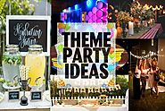 Party Theme Ideas - Latest, Unique And Simple | Going In Trends