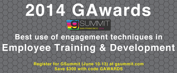 Headline for 2014 GAwards: Best Use of Engagement Techniques in Employee Training & Development