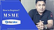 Online MSME Registration Process and Benefits (Hindi) by Enterslice