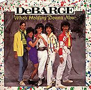 "18. ""Who's Holding Donna Now?"" - DeBarge."