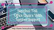 Best Big And Tall Office Chairs With Lumbar Support