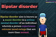 Bipolar disorder and your child | Symptoms, Causes & Treatment of Bipolar Disorder - India Parenting Tips - To deal w...