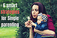6 Smart Strategies For Single Parenting - India Parenting Tips - To deal with common parenting issues