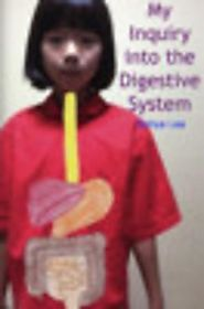 My Inquiry Into the Digestive System by Sohye Lee