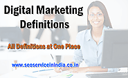 Digital Marketing Definitions - SEO Service in India