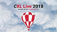 CXL Live 2018. 3-Day Growth & Optimization Event. March 28-30 in Austin, TX