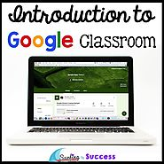 Introduction to Google Classroom - Surfing to Success