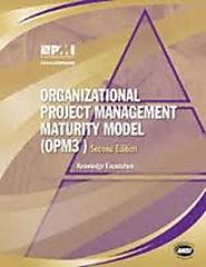 Organizational Project Management Maturity Model (OPM3®)
