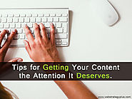 Tips for Getting Your Content the Attention It Deserves