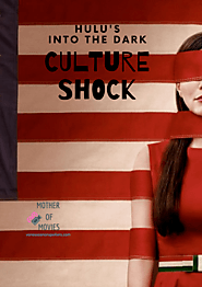 Culture Shock highlight review from Hulu's Into the Dark series