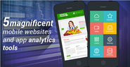 5 magnificent mobile websites and app analytics tools