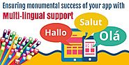 What is Multi-lingual support and how can it help my app in succeeding?