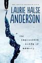 Impossible Knife of Memory – Laurie Halse Anderson