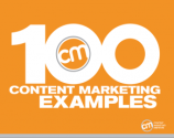 Ultimate Ebook - 100 Content Marketing Examples | Content Marketing Institute