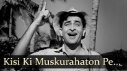 Kisi Ki Muskurahaton Pe Ho Nisar - Raj Kapoor - Anari - Mukesh - Manna Dey - Evergreen Hindi Songs - YouTube