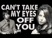 Can't Take My Eyes Off You - Feat. Selah Sue