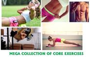 Core Exercises Mega Collection - 70+ Workouts to Get Flatter Stomach