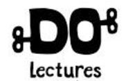 Do Lectures - Ideas that inspire action