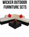 Wicker Outdoor Furniture Sets