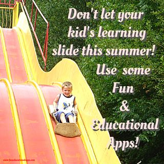 Headline for Over 30 Best Apps for Kids for Fun Summer Learning
