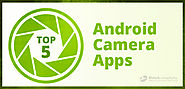 Top 5 Android Camera Apps
