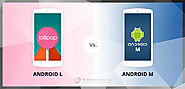 Android L vs Android M