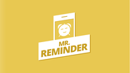 Mr. Reminder - Get Reminder for Anything, Everything, Anytime