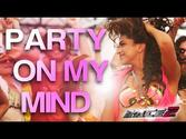 Party On My Mind