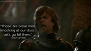He is the bravest of all the Lannisters